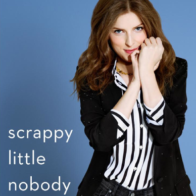 Shop Scrappy Little Nobody by Anna Kendrick